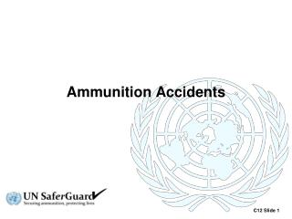 Ammunition Accidents