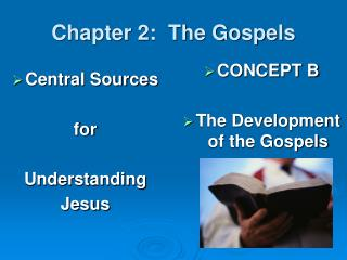 Chapter 2:  The Gospels