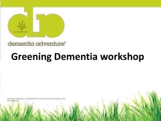 Greening Dementia workshop