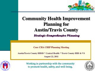 Community Health Improvement  Planning for  Austin/Travis County Strategic Comprehensive Planning
