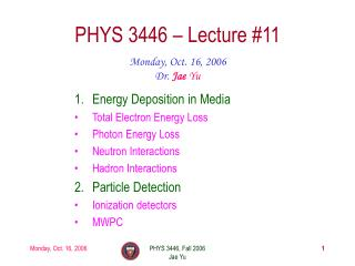 PHYS 3446 – Lecture #11