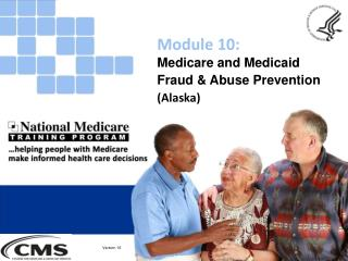 Medicare and Medicaid Fraud & Abuse  Prevention (Alaska)