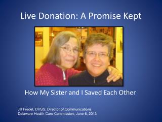 Live Donation: A Promise Kept