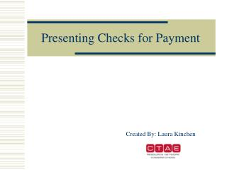 Presenting Checks for Payment