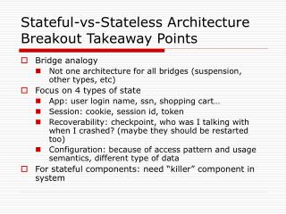 Stateful-vs-Stateless Architecture Breakout Takeaway Points