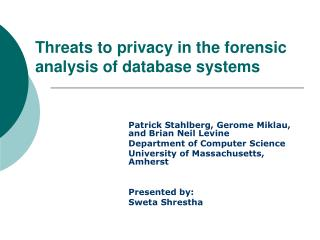 Threats to privacy in the forensic                 analysis of database systems