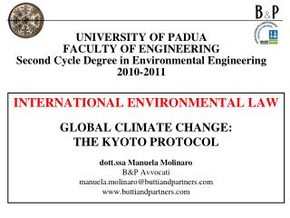 INTERNATIONAL ENVIRONMENTAL LAW  GLOBAL CLIMATE CHANGE: THE KYOTO PROTOCOL
