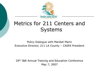 Metrics for 211 Centers and Systems Policy Dialogue with Maribel Marin