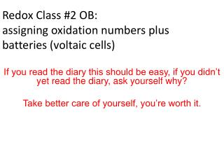 Redox Class #2 OB: assigning oxidation numbers plus batteries (voltaic cells)