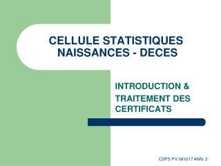 CELLULE STATISTIQUES  NAISSANCES - DECES
