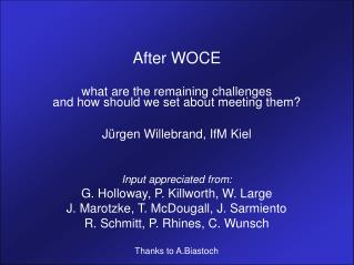 After WOCE what are the remaining challenges and how should we set about meeting them?