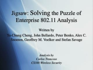 Jigsaw:  Solving  the Puzzle of Enterprise 802.11 Analysis