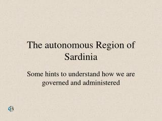 The autonomous Region of Sardinia