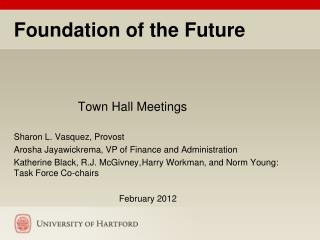 Foundation of the Future