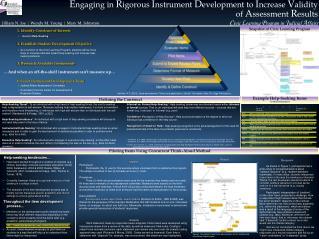 E ngaging in  R igorous  I nstrument  D evelopment to  I ncrease  V alidity