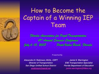 How to Become the Captain of a Winning IEP Team