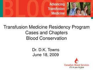 Transfusion Medicine Residency Program Cases and Chapters Blood Conservation