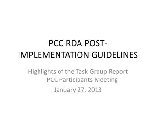 PCC RDA POST-IMPLEMENTATION GUIDELINES