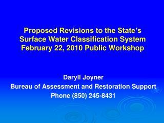 Daryll Joyner Bureau of Assessment and Restoration Support Phone (850) 245-8431