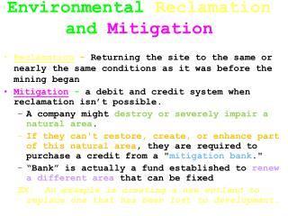 Environmental  Reclamation  and  Mitigation