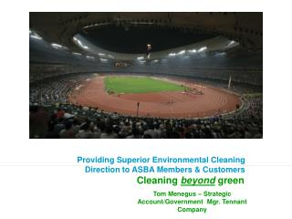 Providing Superior Environmental Cleaning Direction to ASBA Members & Customers