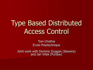 Type Based Distributed Access Control