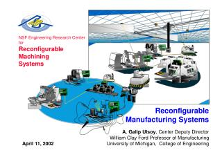 NSF Engineering Research Center for Reconfigurable  Machining Systems