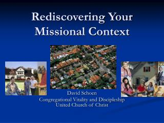 Rediscovering Your Missional Context