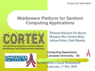 Middleware Platform for Sentient Computing Applications