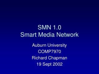 SMN 1.0 Smart Media Network