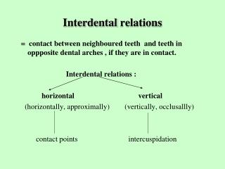 Interdental relations