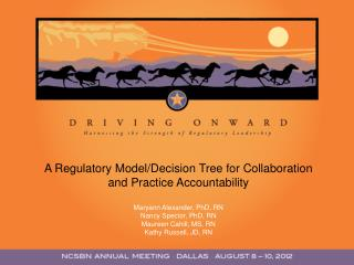 A Regulatory Model/Decision Tree for Collaboration and Practice Accountability