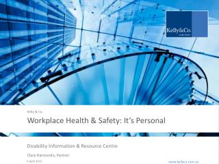 Workplace Health & Safety: It's Personal
