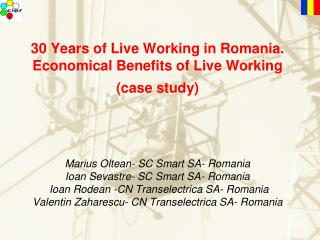 30 Years of Live Working in Romania. Economical Benefits of Live Working (case study)