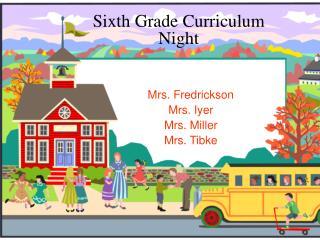 Sixth Grade Curriculum Night