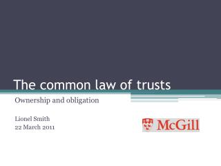 The common law of trusts