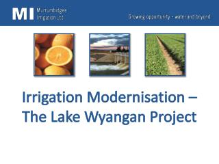 Irrigation Modernisation – The Lake  Wyangan  Project