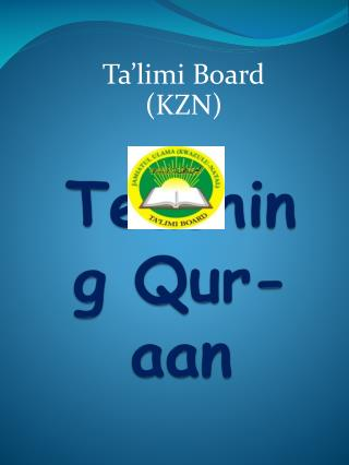 Teaching Qur-aan