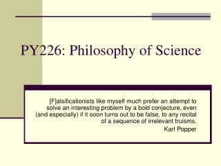 PY226: Philosophy of Science