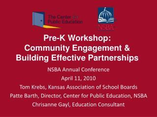 Pre-K Workshop:  Community Engagement  Building Effective Partnerships