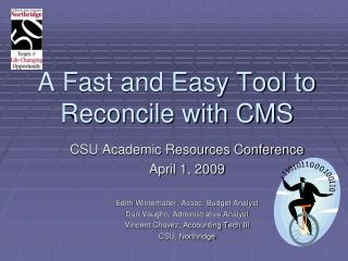 A Fast and Easy Tool to Reconcile with CMS