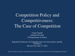 Competition Policy and Competitiveness: The Case of Competition