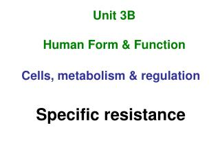 Unit 3B Human Form & Function
