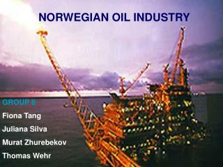 NORWEGIAN OIL INDUSTRY