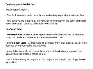 Regional groundwater flow  -Read Fetter Chapter 7