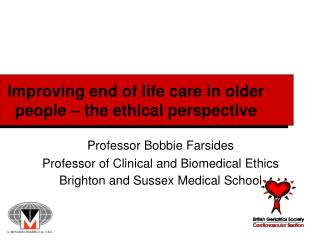Improving end of life care in older people – the ethical perspective