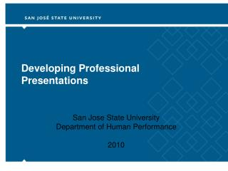 Developing Professional Presentations