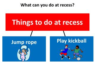 Things to do at recess