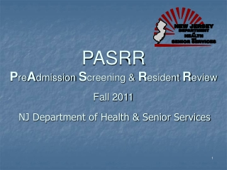 PASRR PreAdmission Screening  Resident Review  Fall 2011