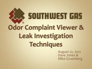Odor Complaint Viewer &  Leak Investigation Techniques
